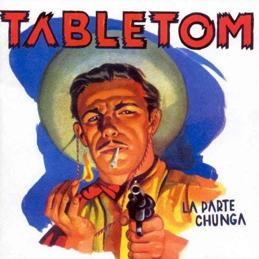 Tabletom-La-Parte-Chunga-Del-1998-Delantera